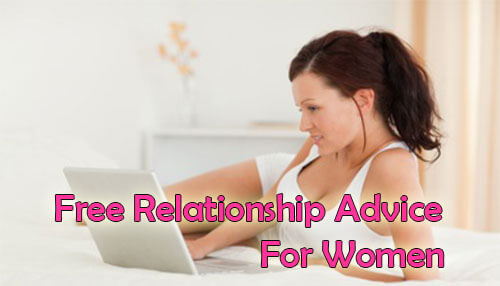 Free Relationship Advice For Women