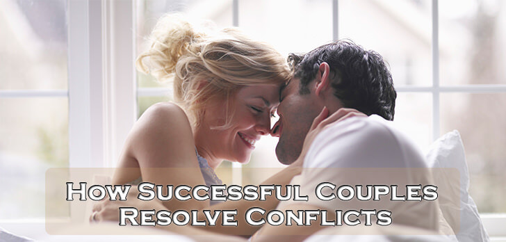 How Successful Couples Resolve Conflicts