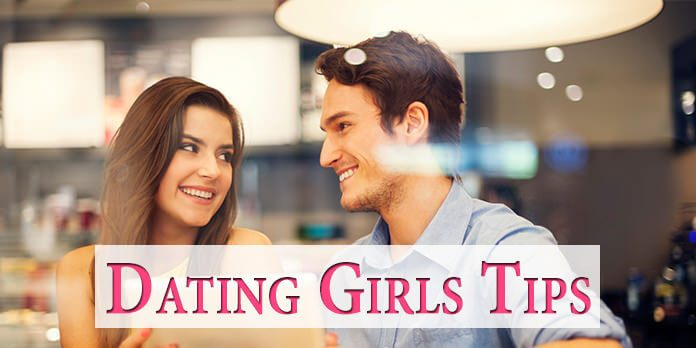 Dating Girls Tips