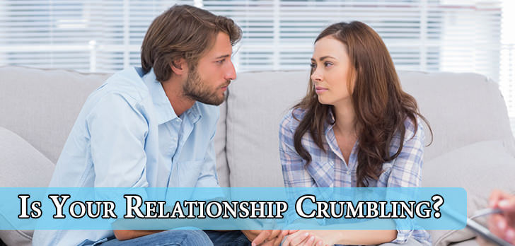 Is Your Relationship Crumbling