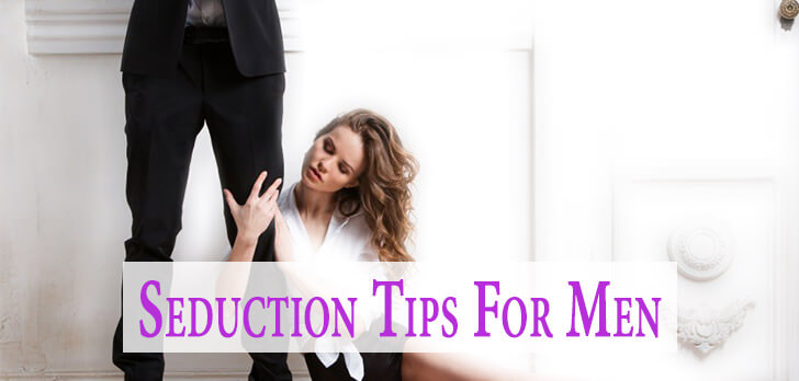 Seduction Tips For Men